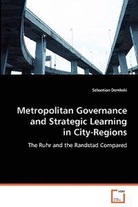Metropolitan Governance and Strategic Learning