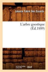 L'Arbre Gnostique (�d.1889)