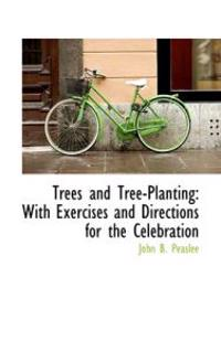 Trees and Tree-planting