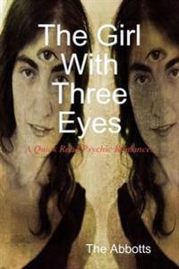 The Girl with Three Eyes - A Quick Read Psychic Romance