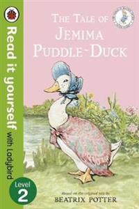 The Tale of Jemima Puddle-Duck - Read it yourself with Ladybird