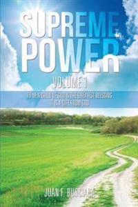 Supreme Power Volume 1