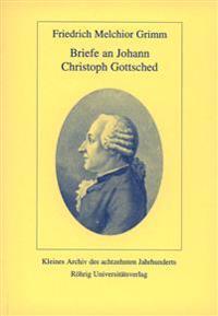 Briefe an Johann Christoph Gottsched