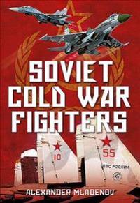 Soviet Cold War Fighters