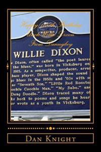 Happy 100th Birthday Uncle Willie Dixon from Dannyboy: My Uncle Would Be Happy to See the Blues Heaven Foundation Doing Well Today Thanks to Aunt Mari