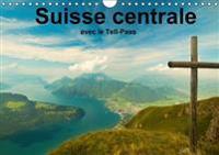 Suisse Centrale Avec le Tell-Pass