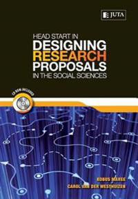 Headstart in Designing Research Proposals in the Social Sciences
