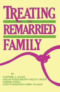 Treating the Remarried Family