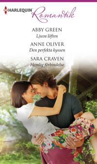 Ljuva löften/Den perfekta kyssen/Hemlig förbindelse