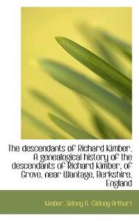 The Descendants of Richard Kimber