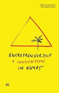 Entrepreneurship + Innovation in Egypt