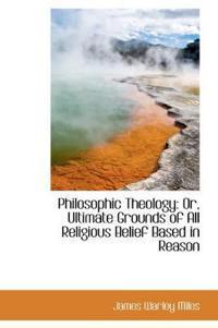 Philosophic Theology