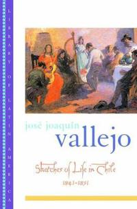 Sketches of Life in Chile, 1841-1851