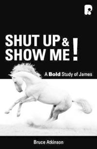Shut up and show me! - a bold study on james