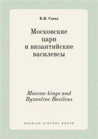 Moscow Kings and Byzantine Basileus