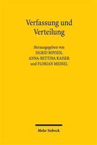 Verfassung Und Verteilung: Beitrage Zu Einer Grundfrage Des Verfassungsverstandnisses