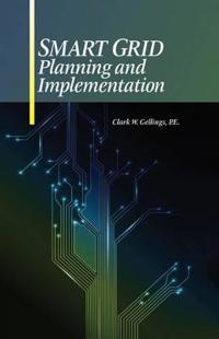 Smart Grid Planning and Implementation