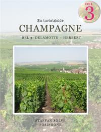 Champagne, en turistguide - del 3
