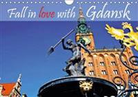 Fall in Love with Gdansk