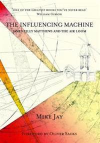 Influencing machine - james tilly matthews and the air loom