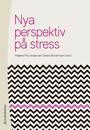 Nya perspektiv på stress