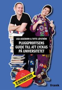 Pluggproffsens guide till att lyckas på universitetet