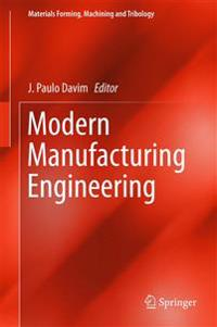 Modern Manufacturing Engineering