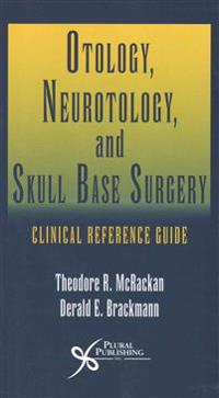 Otology, Neurotology, and Skull Base Surgery