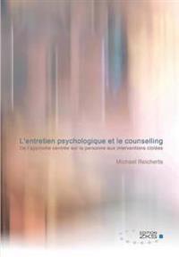 L'Entretien Psychologique Et Le Counselling