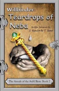 Willbinder: Teardrops of Neba