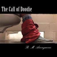 The Call of Doodie: The Handbook of Defecatory Physics