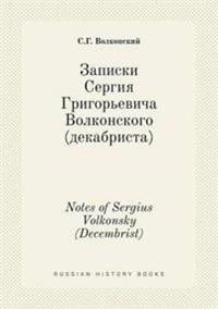 Notes of Sergius Volkonsky (Decembrist)