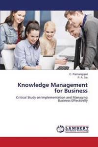 Knowledge Management for Business