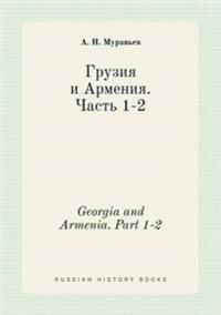Georgia and Armenia. Part 1-2