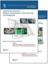 Experimental Hydraulics: Methods, Instrumentation, Data Processing and Management, Two Volume Set