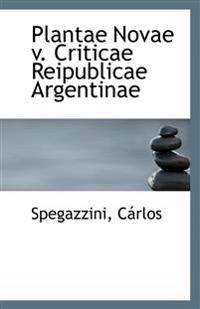 Plantae Novae V. Criticae Reipublicae Argentinae