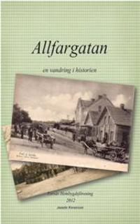 Allfargatan : en vandring i historien