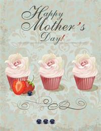 Happy Mothers Day!: Giant Card/Notebook