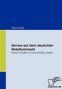 Service Auf Dem Deutschen Mobilfunkmarkt