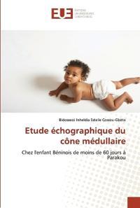 Etude Echographique Du Cone Medullaire