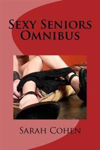 Sexy Seniors Omnibus: Age Is Only a Number