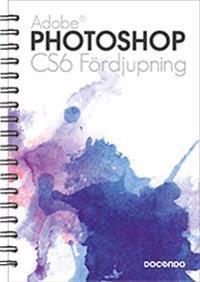 Photoshop CS6 Fördjupning