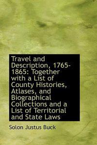 Travel and Description, 1765-1865