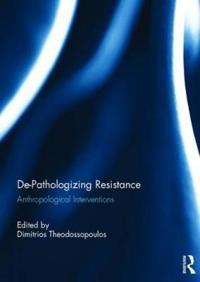 De-Pathologizing Resistance