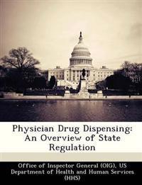 Physician Drug Dispensing