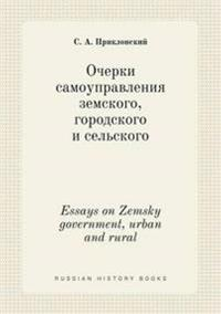 Essays on Zemsky Government, Urban and Rural