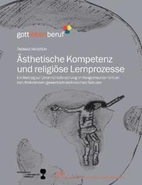 Asthetische Kompetenz Und Religiose Lernprozesse