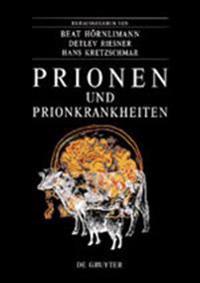 Prionen Und Prionkrankheiten