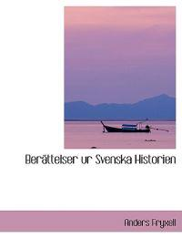 Berettelser Ur Svenska Historien