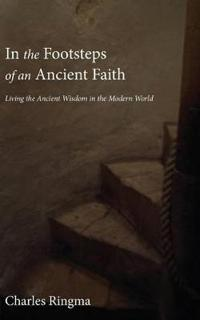 In the Footsteps of an Ancient Faith